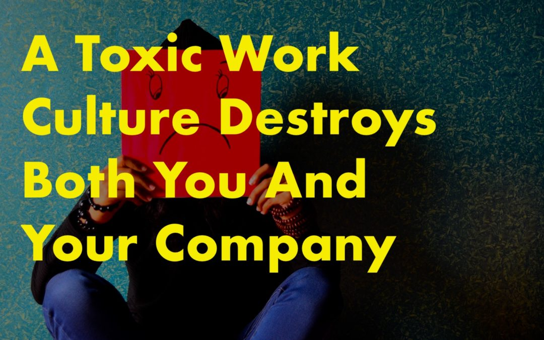 Are you in a toxic Work Culture? – Blow the whistle